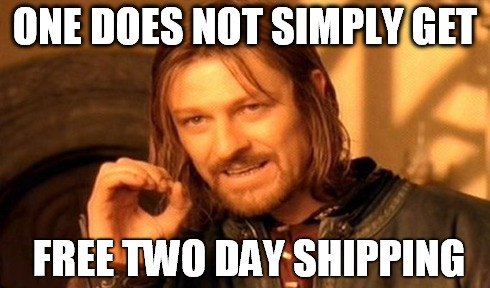 meme two day shipping